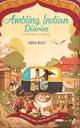 Ambling Indian Diaries