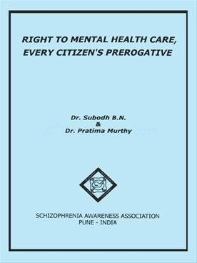 Right To Mental Health Care,Every Citizen's Prerogative
