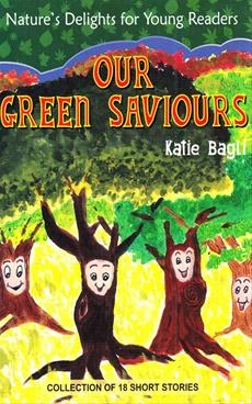 Our Green Saviours