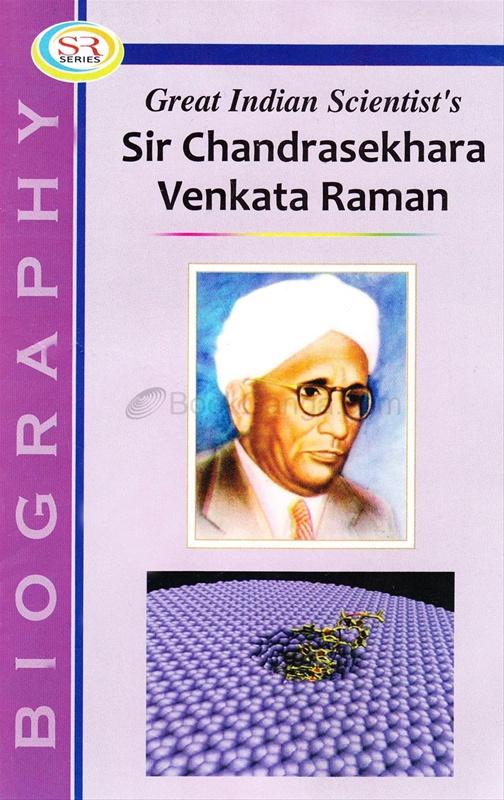 Great Indian Scientist's Sir Chandrasekhara Venkata Raman