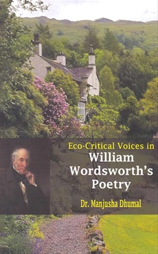 Eco-Critical Voices In William Wordsworth's Poetry