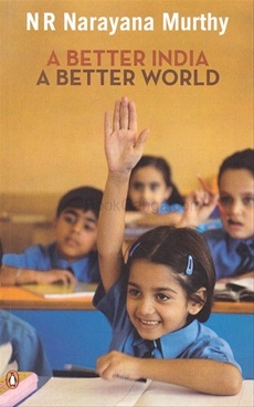 A BETTER INDIA A BETTER WORLD (PB)