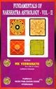 Fundamentals Of Nakshatra Astrology VOL. II