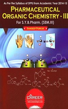 Pharmaceutical Organic Chemistry - III