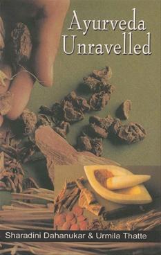 Ayurveda Unravelled