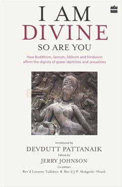 I Am Divine. So Are You How Buddhism, Jainism, Sikhism and Hinduism