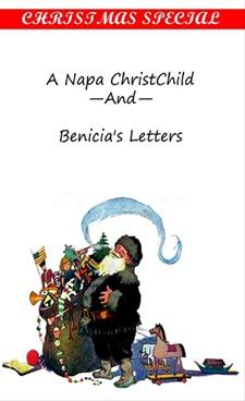 A Napa Christchild And Benicia's Letters