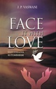 FACE IT WITH LOVE