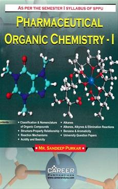 Pharmaceutical Organic Chemistry - I