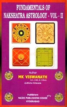 Fundamentals Of Nakshatra Astrology VOL. II