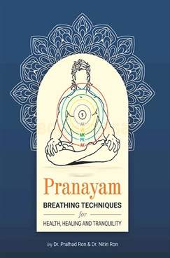 Pranayam Breathing Techniques For Health Healing And Tranquility
