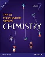 The IIT Foundation Series Chemistry Class 7