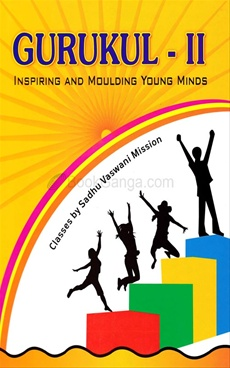 Gurukul II: Inspiring and Moulding Young Minds
