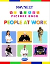 My First Picture Book - People At Work