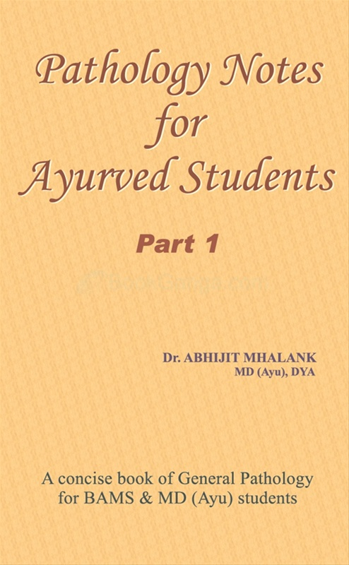 Pathology Notes For Ayurved Students Part - 1