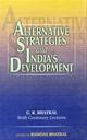 Alternative Strategies And India's Development