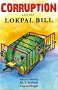Corruption And The Lokpal Bill