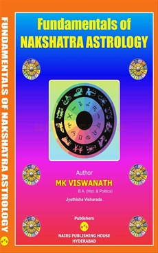 Fundamentals Of Nakshatra Astrology