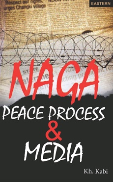 Naga Peace Process And Media