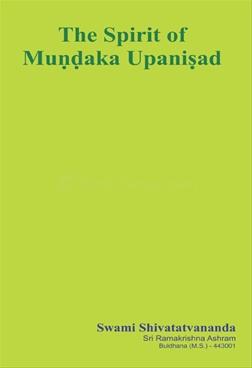 The Spirit Of Mundaka Upnisad
