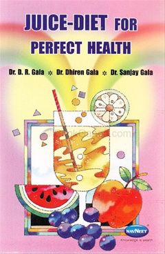 Juice - Diet For Perfect Health