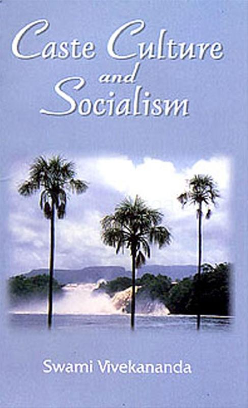 Caste Culture And Socialism