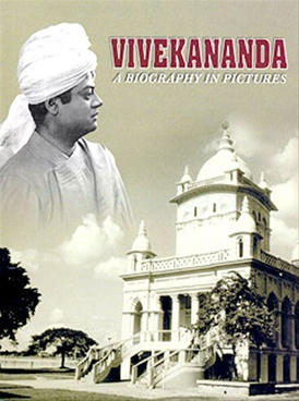Vivekananda : A Biography in Pictures