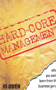 Hard-Core Management