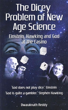 The Dicey Problem of New Age Science
