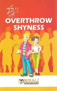 Overthrow Shyness 25 Way To