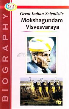 Great Indian Scientist's Mokshagundam Visvesvaraya