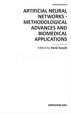 Artificial Neural Networks - Methodological Advances and Biomedical Applications