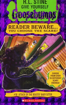 GooseBumps #18 : Attack Of The Beastly Baby Sitter