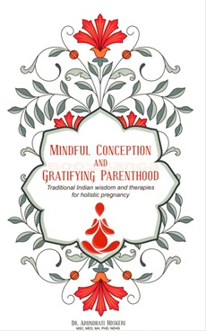 Mindful Conception And Gratifying Parenthood