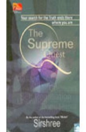 Supreme Quest - Your Search For The Truth Ends There Where You Are