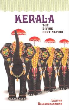 Kerala The Divine Destination