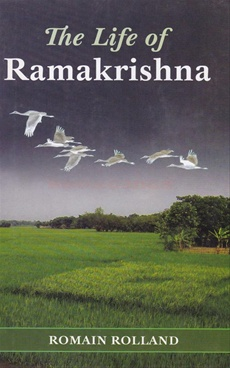 The Life of Ramakrishna by R. Rolland