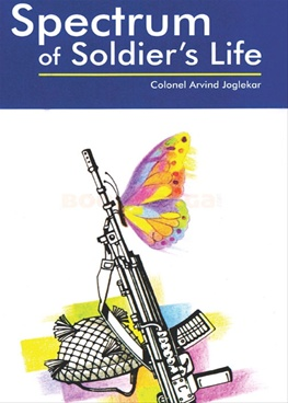 Spectrum of Soldier's Life