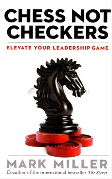 Chess Not Checkers : Elevate Your Leadership Game