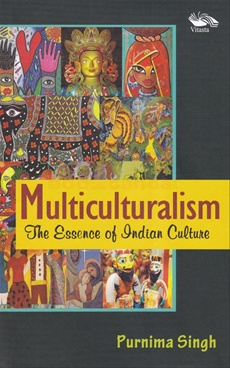 Multiculturalism The Essence of Indian Culture