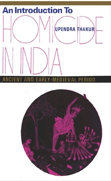 An Introduction To Homicide In India