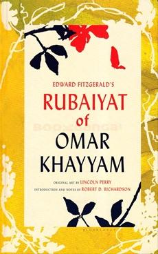 Edward FitzGeralds Rubaiyat of Omar Khayyam