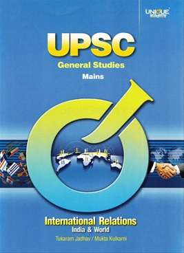 UPSC Mains International Relations India And World by Prof