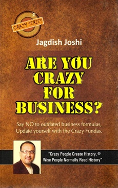 Are You Crazy For Business ?
