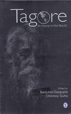 TAGORE—AT HOME IN THE WORLD