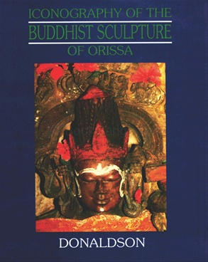 Iconography of the Buddhist Sculpture of Orissa - 2 Volume Set