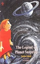 The Legend Of Planet Surprice