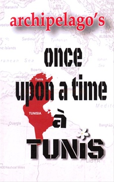 Once Upon A Time A Tunis