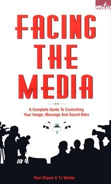 Facing The Media