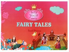 Fairy Tales : Build Your Own